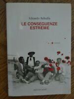 REBULLA - LE CONSEGUENZE ESTREME - ED: BALDINI & CASTOLDI - ANNO: 2013   (AR)