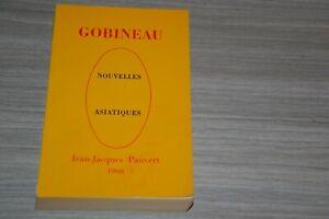 GOBINEAU - NOUVELLES ASIATIQUES / Pauvert 1960/ Ref 7-1