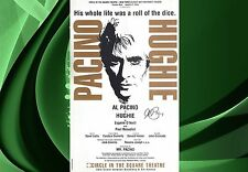 HUGHIE Broadway Signed Poster Al Pacino (Full Signature) Scarface The Godfather