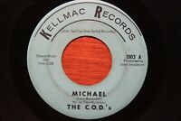 """The C.O.D.'s Michael / Cry No More KELLMAC 1003 Rare Northern Soul 45 CODS 7"""""""