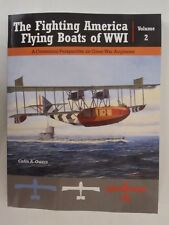 The Fighting American Flying Boats of WWI - Volume 2, Color Profiles, BW Photos