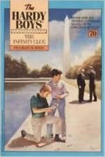 The Hardy Boys Mystery Stories: The Infinity Clue No. 70 by Franklin W. Dixon...
