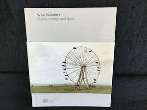 Wim Wenders: Places, Strange and Quiet (2013, Hardcover)