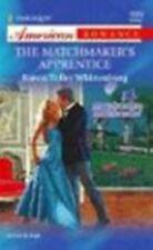 The Matchmaker's Apprentice by Karen Toller Whittenburg (2004, Paperback)