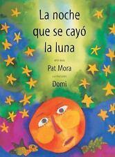 La noche que se cayo la luna (Libro Tigrillo) (Spanish Edition)