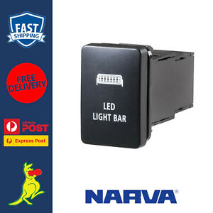 Narva LED Light Bar Switch fits Toyota 200 Series Landcruiser 2008 to Current