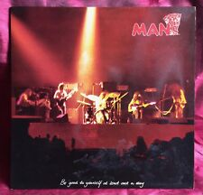 Man - Be Good To Yourself At Least Once A Day - LP - 1972 - UK - No map - VG+