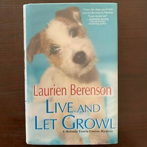 Live and Let Growl - Laurien Berenson