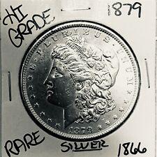 1879 MORGAN SILVER DOLLAR HI GRADE GENUINE U.S. MINT RARE COIN 1866