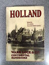 HANDBOOK TO HOLLAND - WARD LOCK & CO - H/B D/W - UK POST £3.25