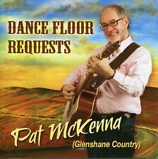 Pat McKenna - Dance Floor Requests (Glenshane Country) Irish Country Music CD
