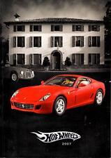 Catalogue Général Hot Wheels 2007 - échelles 1/43 - 1/18 - 1/24