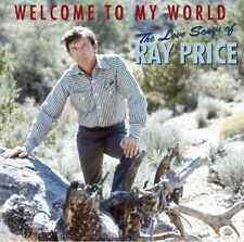 RAY PRICE - WELCOME TO MY WORLD  CD NEW!