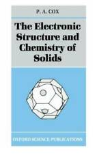 The Electronic Structure and Chemistry of Solids (Oxford Science Public - GOOD