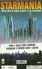 RARE / TICKET DE CONCERT - STARMANIA / MICHEL BERGER PLAMONDON LIVE A LYON 1995