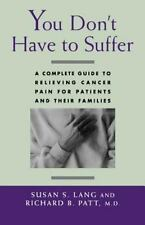 You Don't Have to Suffer  bu Susan S. Lang and Richard B. Patt (1994 PB) EE325