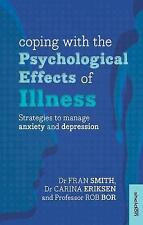 Coping with the Psychological Effects of Illness: Strategies to manage anxiety a