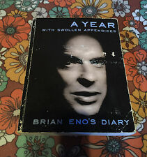 A Year with Swollen Appendices Brian Eno's Diary 1st Edition Paperback Book 1996