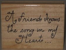"""JRL Rubber Stamp """"A friend knows the song in my Heart . . ."""""""