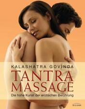 Tantra Massage von Kalashatra Govinda (2012, Gebundene Ausgabe)