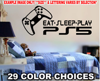PS5 EAT SLEEP PLAY DECAL STICKER WALL ART - W/ IMAGE OF PLAYSTATION 5 CONTROLLER
