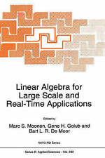 Linear Algebra for Large Scale and Real-Time Applications (Nato Science Series