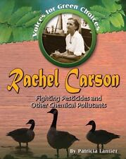 Rachel Carson: Fighting Pesticides and Other Chemical Pollutants-ExLibrary