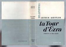EDITION ORIGINALE NUMEROTEE SUR GRAND PAPIER ARTHUR KOESTLER LA TOUR D'EZRA 1947