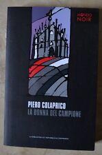 PIERO COLAPRICO - LA DONNA DEL CAMPIONE - 2012 REPUBBLICA/L'ESPRESSO (FB)