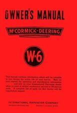 McCORMICK DEERING INTERNATIONAL W-6 Operators Manual W6