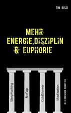 Mehr Energie, Disziplin & Euphorie (Buch)