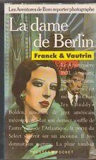 Franck et Vautrin : La dame de Berlin - Enki Bilal en couverture. Pocket . 19/01
