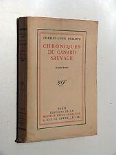 Charles-Louis Philippe CHRONIQUES CANARD SAUVAGE Nouvelle Revue Française 1923