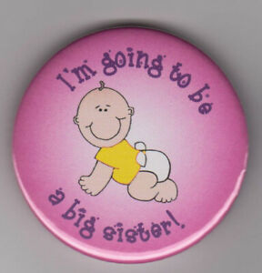 I'm going to be a big sister! Girls cute new sibling pin badge - mum's pregnancy