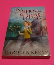 Nancy Drew Diaries: Strangers on a Train by Carolyn Keene (2013, Paperback)