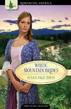 White Mountain Brides: Return to Love/A New Joy/Abiding Peace