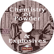 Chemistry of Powder & Explosives { 1943 Pyrotechnics } Book on DVD