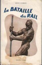 La Bataille du Rail - René J. Cornet - Ed. L. Cuypers 1953 - Sommaire Dedans
