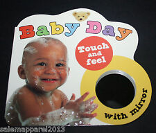 BABY DAY Touch and Feel with Mirror CHILDRENS INTERACTIVE BOARD BOOK - BRAND NEW