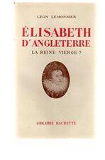 Elisabeth d'Angleterre, la reine vierge