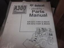 Bobcat A300 Skid Steer Loader Parts Manual Sn 5211 Amp 5212