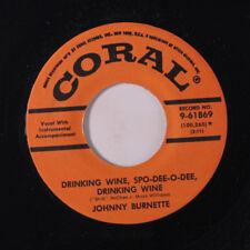 JOHNNY BURNETTE TRIO: Drinkin' Wine, Spo-dee-o-dee / Butterfingers 45 (repro)