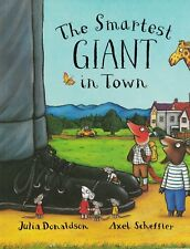 Very Good 0330532480 Paperback The Smartest Giant in Town Julia Donaldson