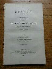 A Charge To The Clergy of London Diocese By Charles James- Bishop London 1842