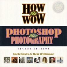 How to Wow: Photoshop for Photography, Very Good Books