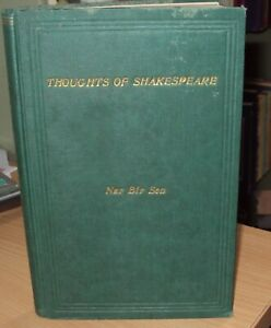 THOUGHTS OF SHAKESPEARE by NAR BIR SEN 1st EDITION 1939 - RARE - CALCUTTA