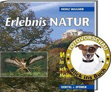 Erlebnis Natur! Wildtiere in ihrer schwäbischen Heimat (Heinz Wagner / NABU)