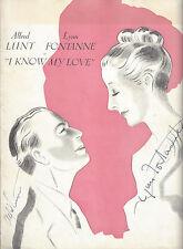"Alfred Lunt ""I KNOW MY LOVE"" Lynn Fontanne (Autographed) 1949 Souvenir Program"