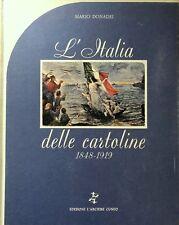 MARIO DONADEI L'ITALIA DELLE CARTOLINE: (1848-1919) EDIZIONI L'ARCIERE 1977
