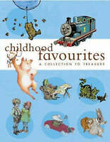 Childhood Favourites: A Collection to Treasure (Anthology), Awdry, Christopher,